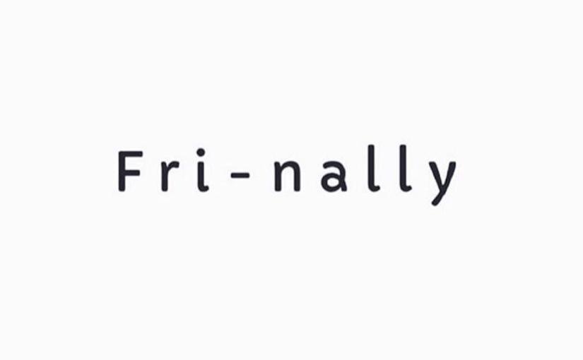 weekend #fri-nally